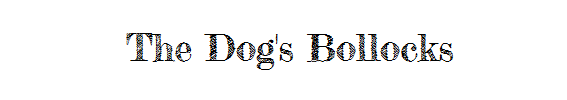 The Dog's Bollocks, Gardens